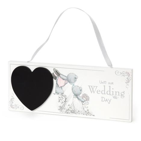 Me to You Bear Wedding Hanging Countdown Plaque  £4.00