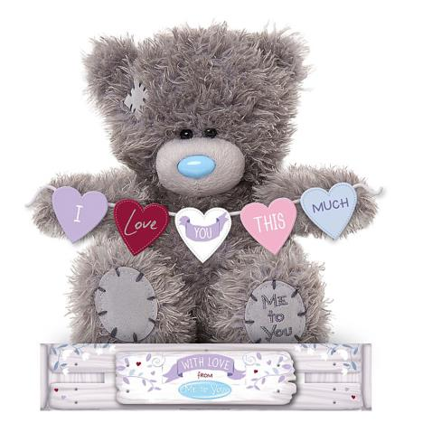 "7"" Love You This Much Me To You Bear  £9.99"