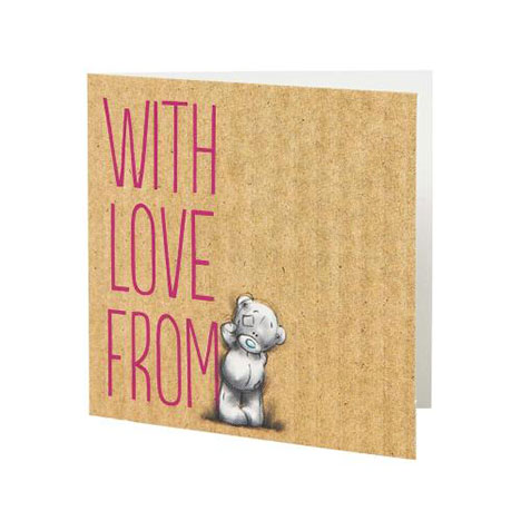 With Love Me to You Bear Gift Tag   £0.40
