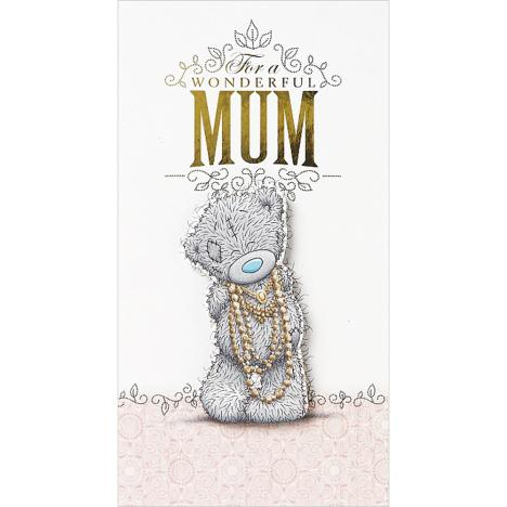 Wonderful Mum Me to You Bear Mothers Day Card  £3.39
