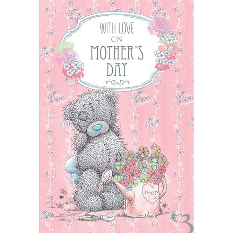 With Love Me to You Bear Mothers Day Card  £1.89