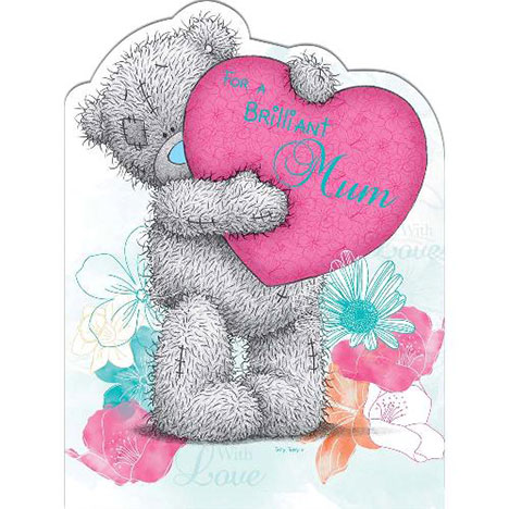 Brilliant Mum Me to You Bear Mothers Day Card  £3.45