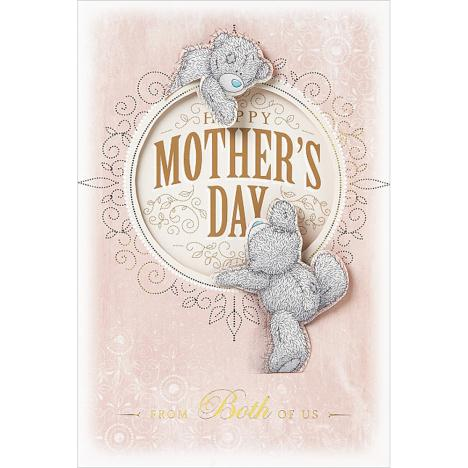 Happy Mothers Day From Both Of Us Me to You Bear Card  £3.99