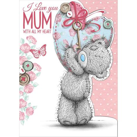 Mum With All My Heart Me to You Bear Mothers Day Card  £1.79
