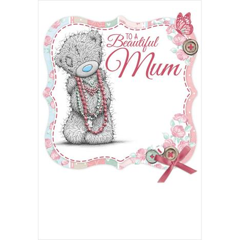 Beautiful Mum Me to You Bear Mothers Day Card  £1.79