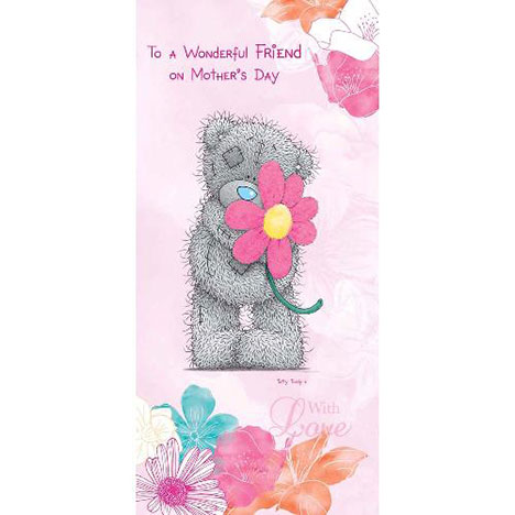 Wonderful Friend Me to You Bear Mothers Day Card  £1.80