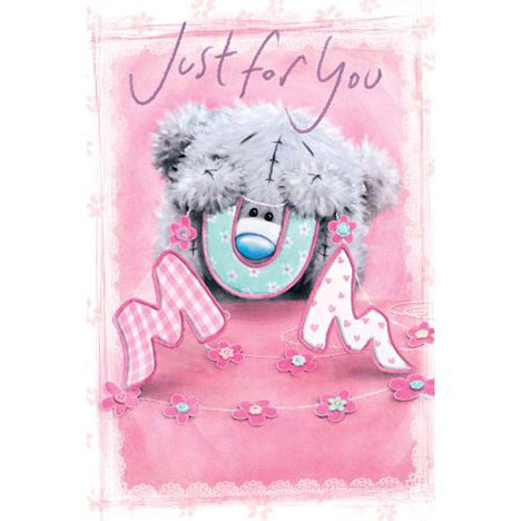 Just For You Softly Drawn Me to You Bear Mothers Day Card  £2.40