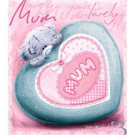 Lovely Mum Softly Drawn Me to You Bear Mothers Day Card  £1.80