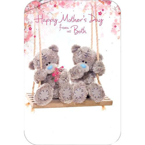 Happy Mothers Day From Us Both Me to You Bear Card  £2.40