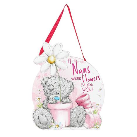 If Nans Were Flowers Me to You Bear Shaped Plaque  £3.99