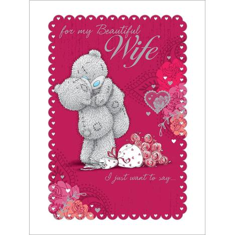Beautiful Wife Large Me to You Bear Valentines Day Card  £3.99