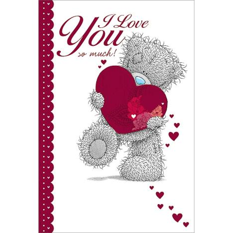 Love You So Much Me to You Bear Valentine
