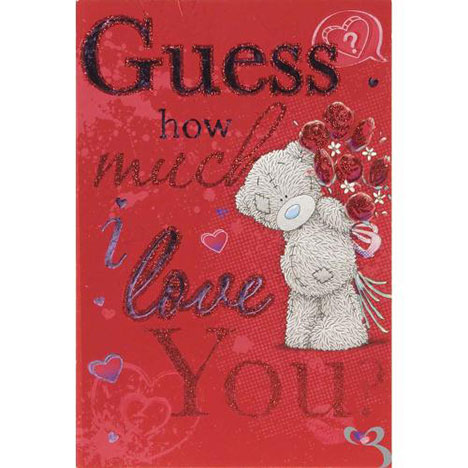 Guess How much I Love You Me to You Valentines Day Card  £3.79