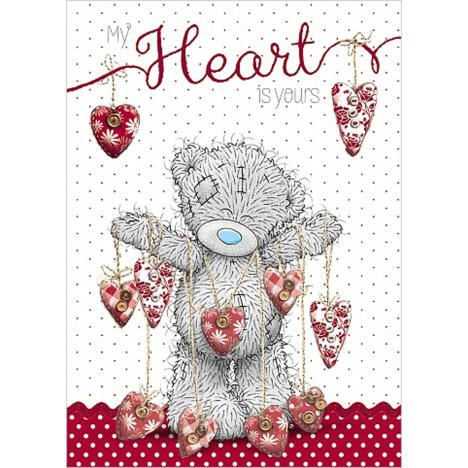 My Heart Is Yours Me to You Bear Valentine