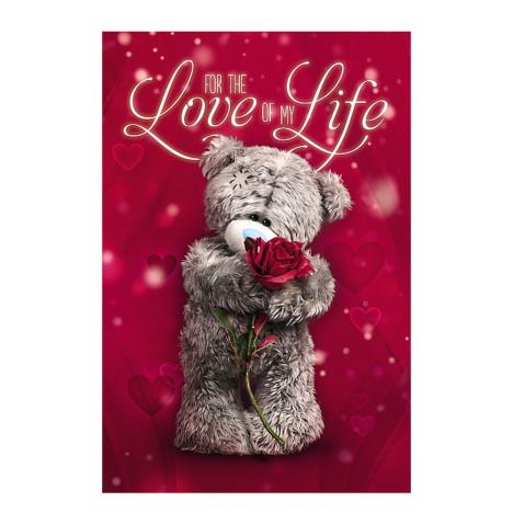 Love Of My Life Me to You Bear Valentines Day Card  £3.59