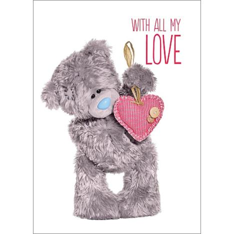 3D Holographic All My Love Me to You Bear Valentines Day Card  £2.69