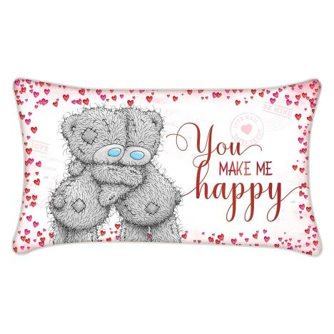You Make Me Happy Me to You Bear Cushion  £7.99