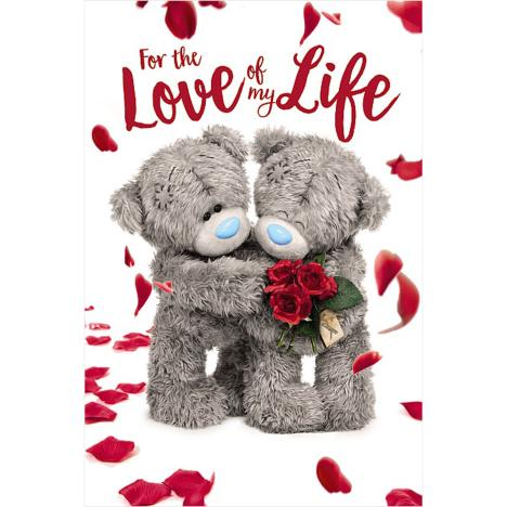 3D Holographic Love Of My Life Me to You Bear Valentine