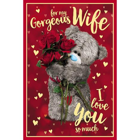 Gorgeous Wife Photo Finish Me to You Bear Valentine