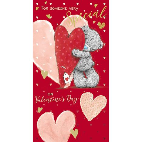 Someone Very Special Me to You Bear Valentine