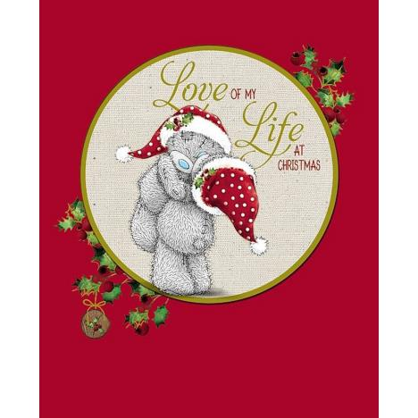 Love Of My Life Hand Made Me to You Bear Christmas Card  £4.99