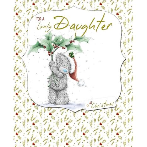 Lovely Daughter Hand Made Me to You Bear Christmas Card  £4.99