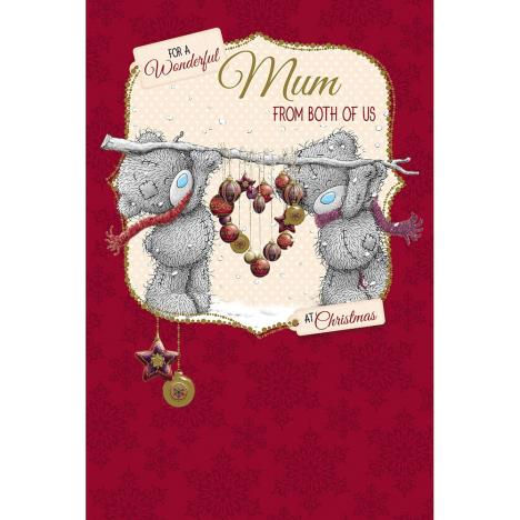 Mum From Both Of Us Me to You Bear Christmas Card  £3.59