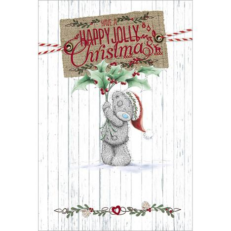 Happy Jolly Christmas Me to You Bear Card  £2.49