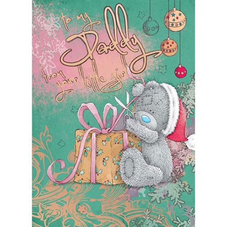 Daddy From Little Girl Me to You Bear Christmas Card   £1.79