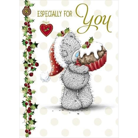 Especially for You Bear With Cake Me to You Bear Christmas Card  £1.79