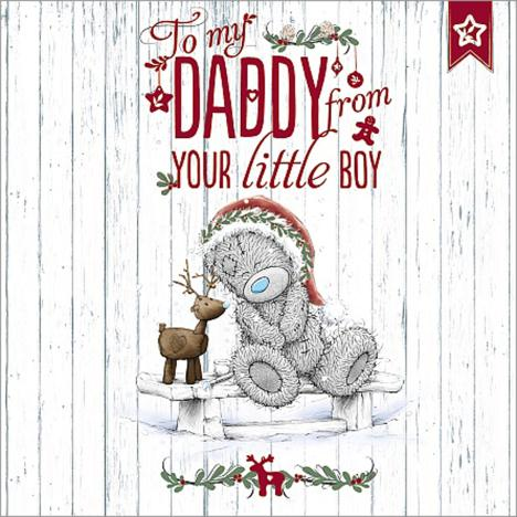 Daddy From Little Boy Me to You Bear Christmas Card  £2.49