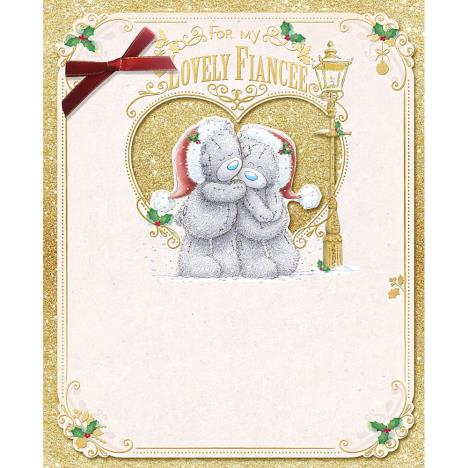 My Lovely Fiancee Large Me To You Bear Christmas Card  £4.99