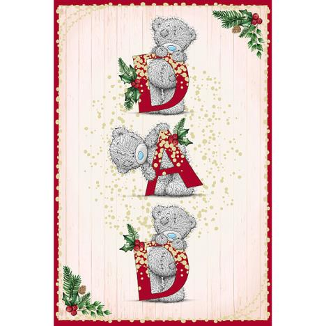 Holding DAD Letters Me To You Bear Christmas Card  £3.59