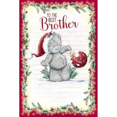 To The Best Brother Me to You Bear Christmas Card  £2.49