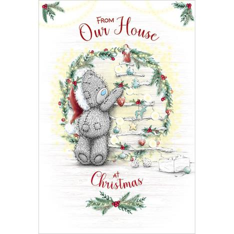 From Our House Me to You Bear Christmas Card  £3.59