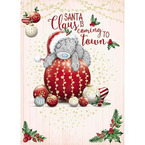 Santa Claus Is Coming To Town Me to You Bear Christmas Card  £1.79