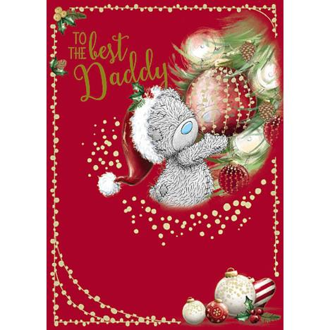 To The Best Daddy Me To You Bear Christmas Card  £1.79