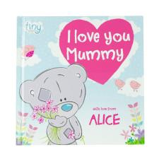 Personalised Tiny Tatty Teddy I Love You Mummy - Hardback