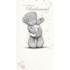 Special Bridesmaid Me to You Wedding Card