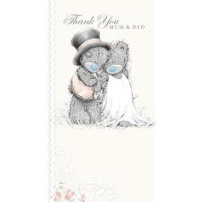 Thank You Mum and Dad Me to You Wedding Card