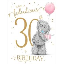 Fabulous 30th Large Me to You Bear Birthday Card