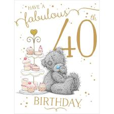Fabulous 40th Large Me to You Bear Birthday Card