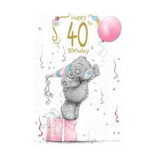 Happy 40th Birthday Me to You Bear Birthday Card