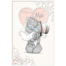 Beautiful Wife Me to You Bear Wedding Day Card