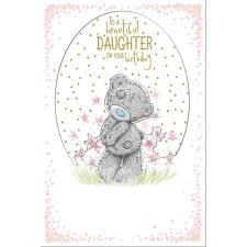 Beautiful Daughter Me to You Birthday Card