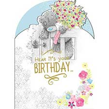 Here Its Your Birthday Me to You Bear Card