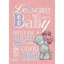 Leaving To Have a Baby Good Luck Me to You Bear Card