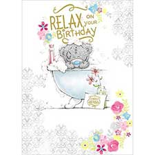 Relax On Your Birthday Me to You Bear Card