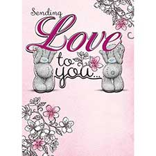 Sending Love to You Me to You Bear Birthday Card