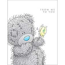 From Me to You Tatty With Butterfly Me to You Bear Card